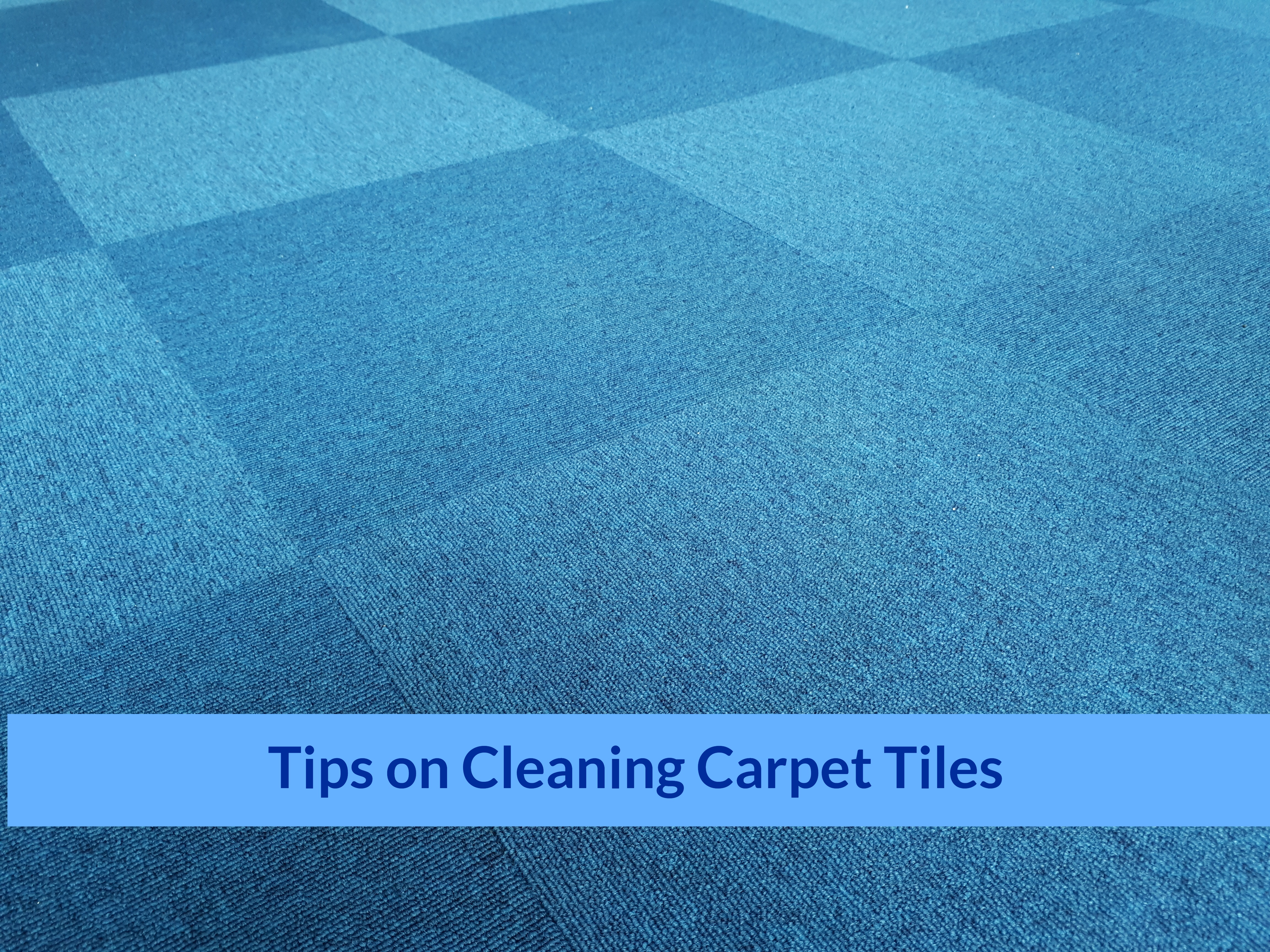 Tips On Cleaning Carpet Tiles